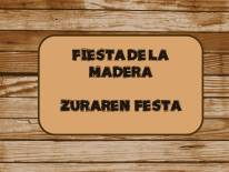 FIESTA DE LA MADERA